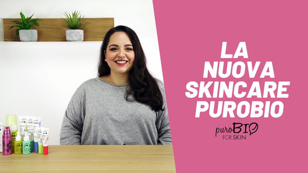 Vi presentiamo puroBIO for Skin: la nostra prima linea di Skincare