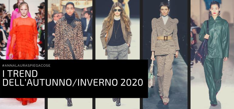 I TRANDE DLL'AUTUNNO INVERNO 2020