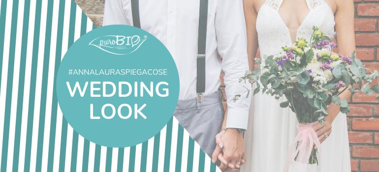 #AnnalauraSpiegacose: il Look da Matrimonio