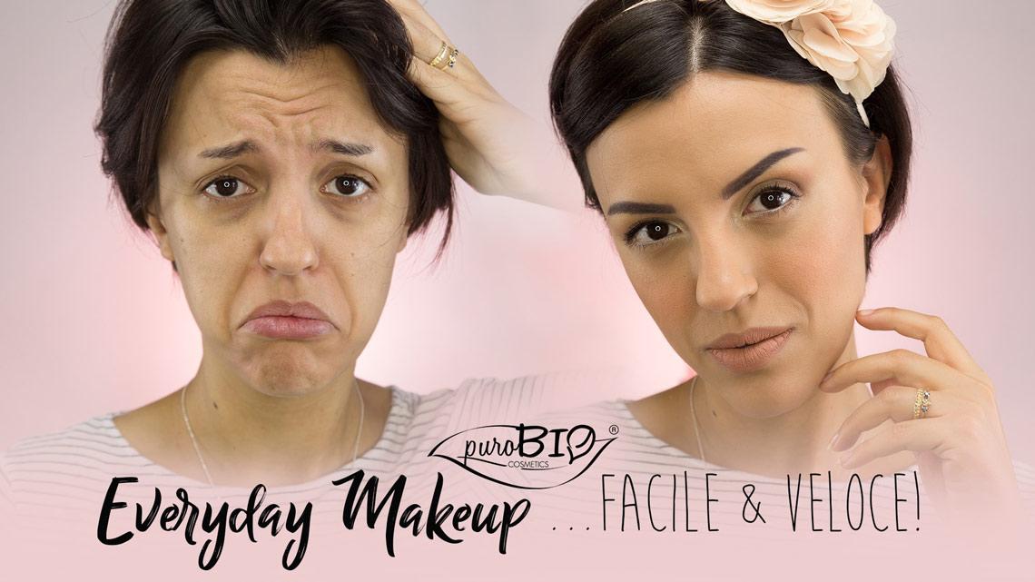 Everyday Make-Up: Un look per tutti i Giorni, Facile e Veloce