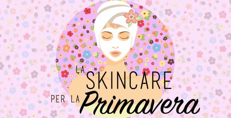 cura della pelle primavera