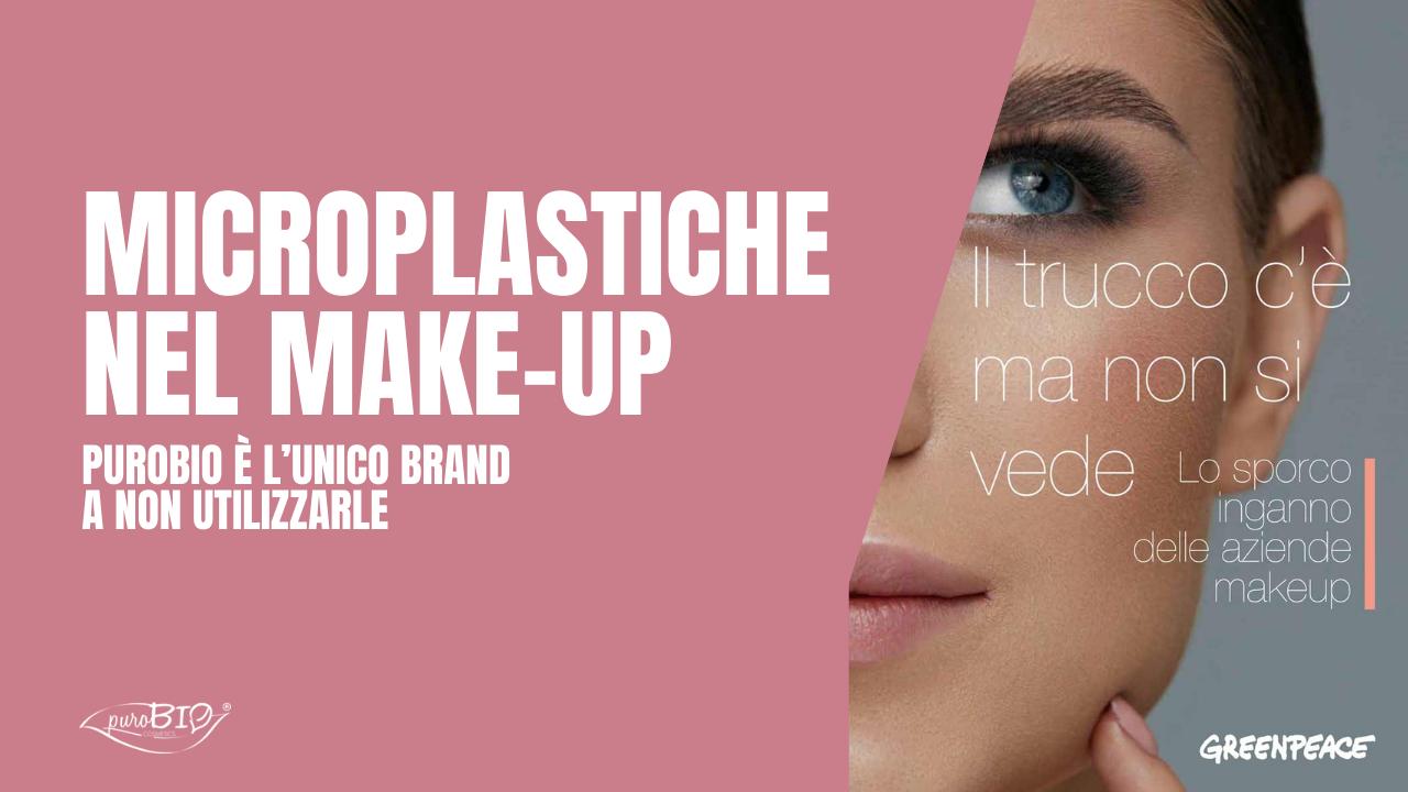 Microplastiche nel Make-up, puroBIO è l'unico brand a non utilizzarle
